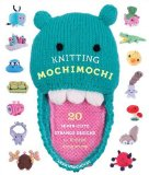 Cover of Knitting Mochimochi